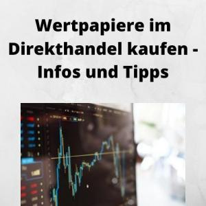 Wertpapiere im Direkthandel kaufen - Infos und Tipps