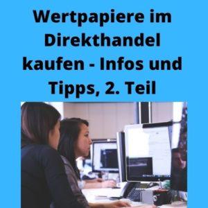 Wertpapiere im Direkthandel kaufen - Infos und Tipps, 2. Teil